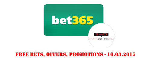 latest-free-bets-offers-promotions-16-march-2015